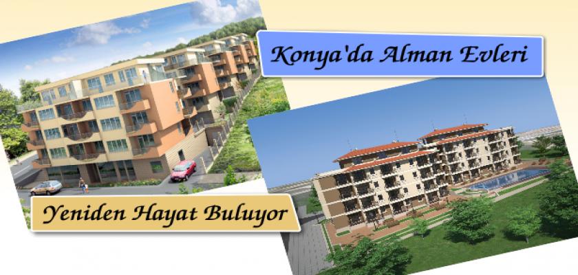Konya'da Alman Evleri Yeniden Hayat Buluyor
