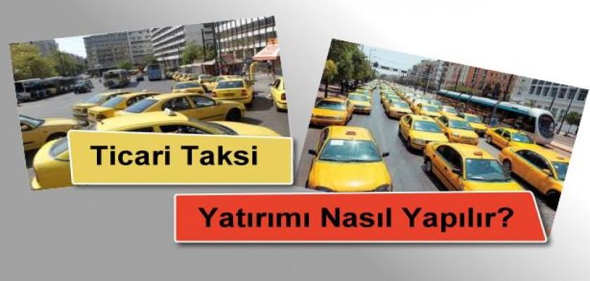 Ticari Taksi Yatırımı Nasıl Yapılır