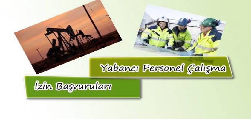 Yabancı Personel Çalışma İzin Başvuruları